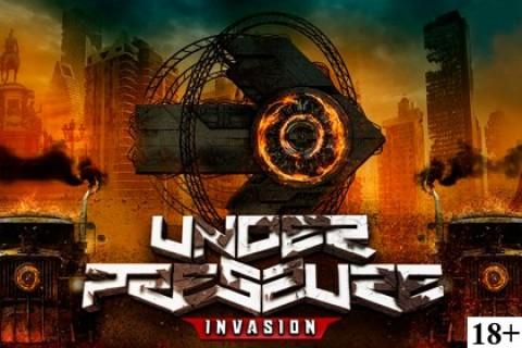 UNDER PRESSURE: INVASION