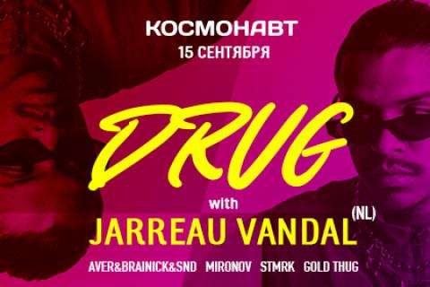 DRUG x JARREAU VANDAL